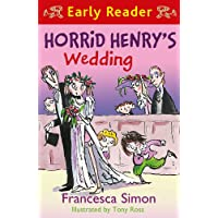 Horrid Henry's Wedding: Book 27 (Horrid Henry Early Reader)