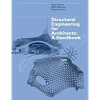 Structural Engineering for Architects: A Handbook
