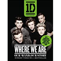 One Direction: Where We Are (100% Official), Our Band, Our Story