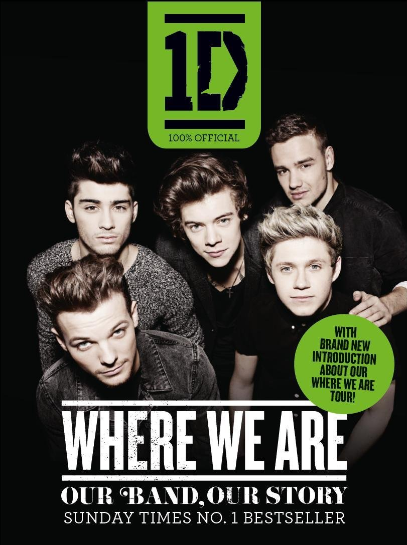 Download One Direction: Where We Are (100% Official): Our Band, Our Story ebook