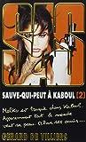 SAS 199 SAUVE-QUI-PEUT A KABOUL