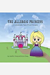 The Allergic Princess: A Customizable Tale of Food Allergies Paperback