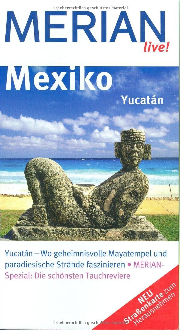 MERIAN live! Reiseführer Mexiko Yucatán