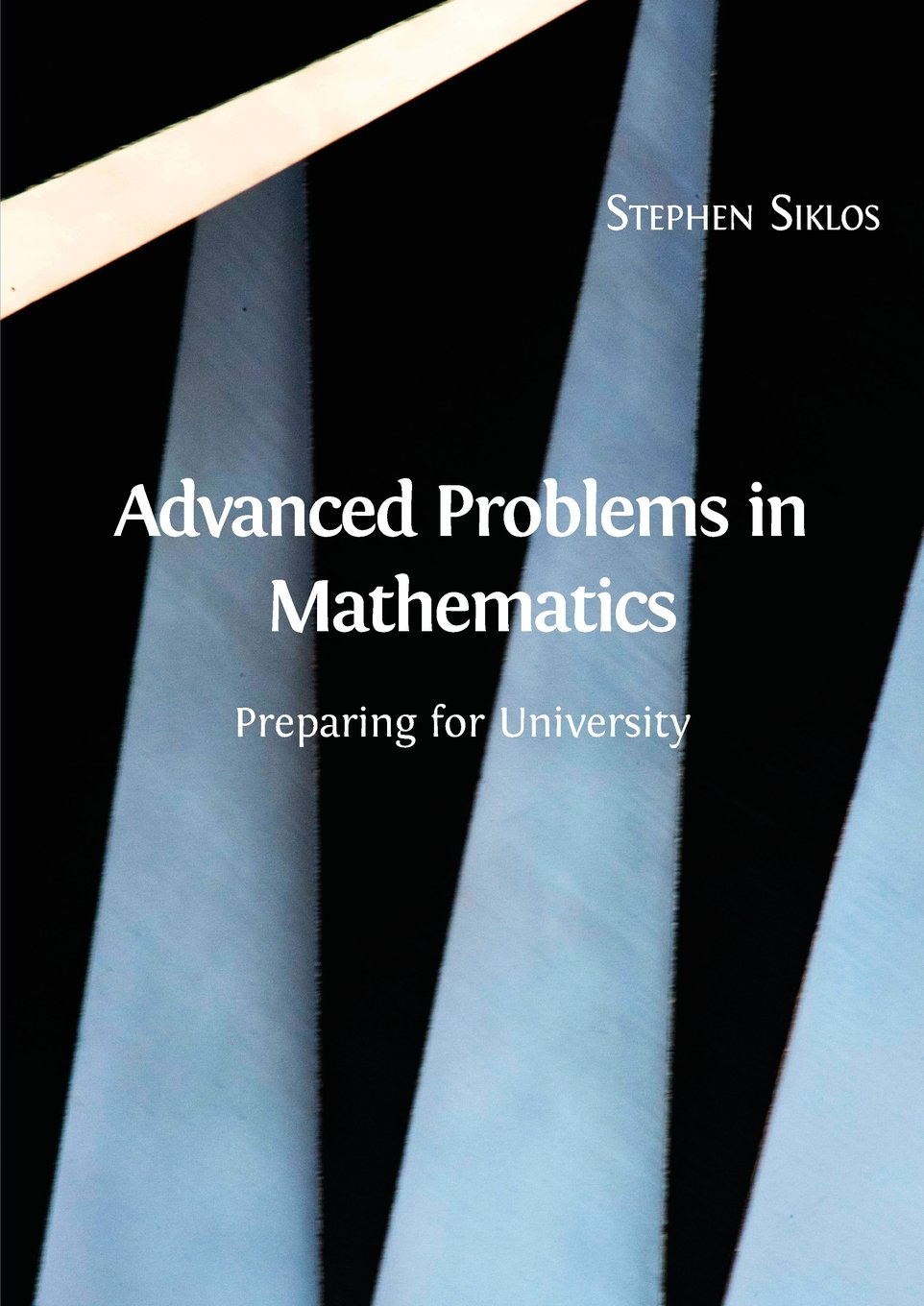 Advanced Problems in Mathematics: Preparing for University: Amazon ...