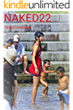 NAKED22 (English Edition)