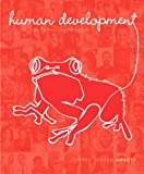 Human Development : A Cultural Approach Plus NEW MyDevelopmentLab with EText, Arnett, Jeffrey Jensen, 020525862X