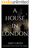 A House in London