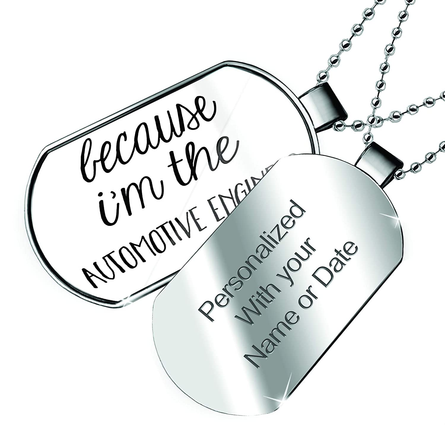 NEONBLOND Personalized Name Engraved Because Im The Automotive Engineer Funny Saying Dogtag Necklace