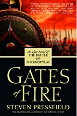 Gates of Fire: An Epic Novel of the Battle of Thermopylae Paperback