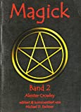 Magick. Band 2