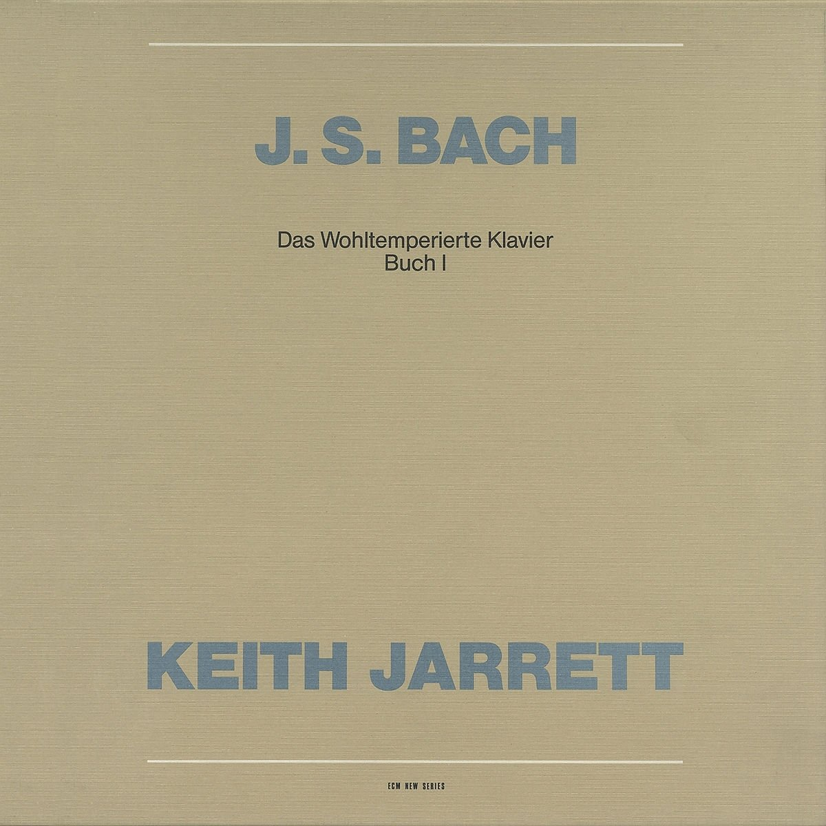 Bach: Well-Tempered Clavier Book 1 / Keith Jarrett