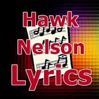 Lyrics for Hawk Nelson