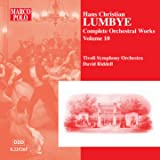 Lumbye: Orchestral Works, Vol. 10