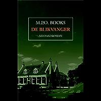 De blikvanger (District Heuvelrug Book 4)