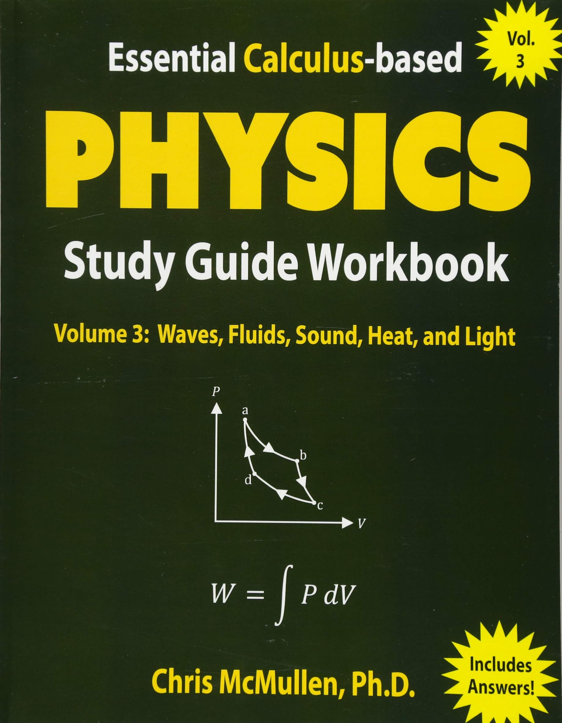 Essential Calculus-based Physics Study Guide Workbook: Waves, Fluids,  Sound, Heat, and Light (Learn Physics with Calculus Step-by-Step) (Volume  3): Chris ...