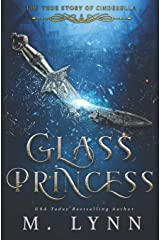 Glass Princess (Fantasy and Fairytales) Paperback