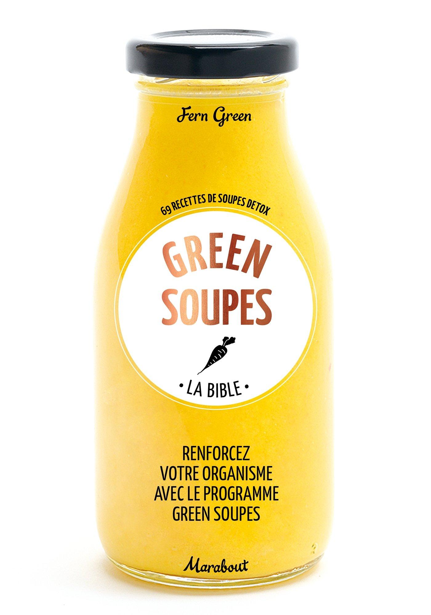 Green soupes Broché – 2 septembre 2015 Fern Green Marabout 2501103475 Cuisine