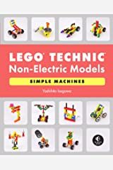 LEGO Technic Non-Electric Models: Simple Machines Kindle Edition