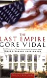 The Last Empire: Essays 1992-2001