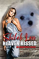 Heaven Kissed (An Angel Hairs Novel) Paperback