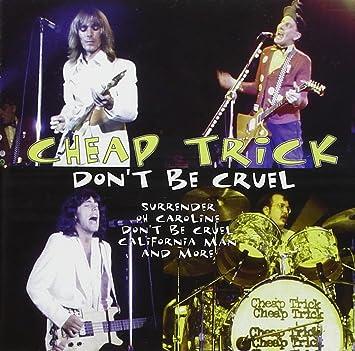 Cheap Trick Don T Be Cruel Music