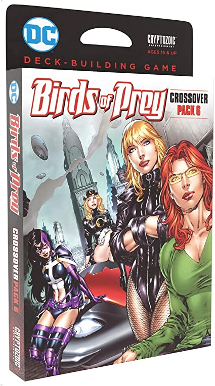 Amazon Com Dc Deck Building Game Crossover Pack 6 Birds Of Prey Features Iconic All Female Super Hero Team Introduces Rotated Cards Game Mechanic Requires Dc Deck Building Game Base Game Toys
