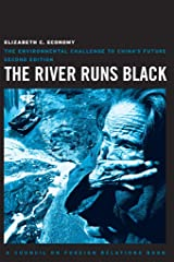 The River Runs Black: The Environmental Challenge to China's Future (A Council on Foreign Relations Book) Kindle Edition