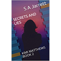 Secrets and Lies: Kimi Matthews Book 2 (English Edition)