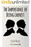 The Importance of Being Earnest (Xist Classics)