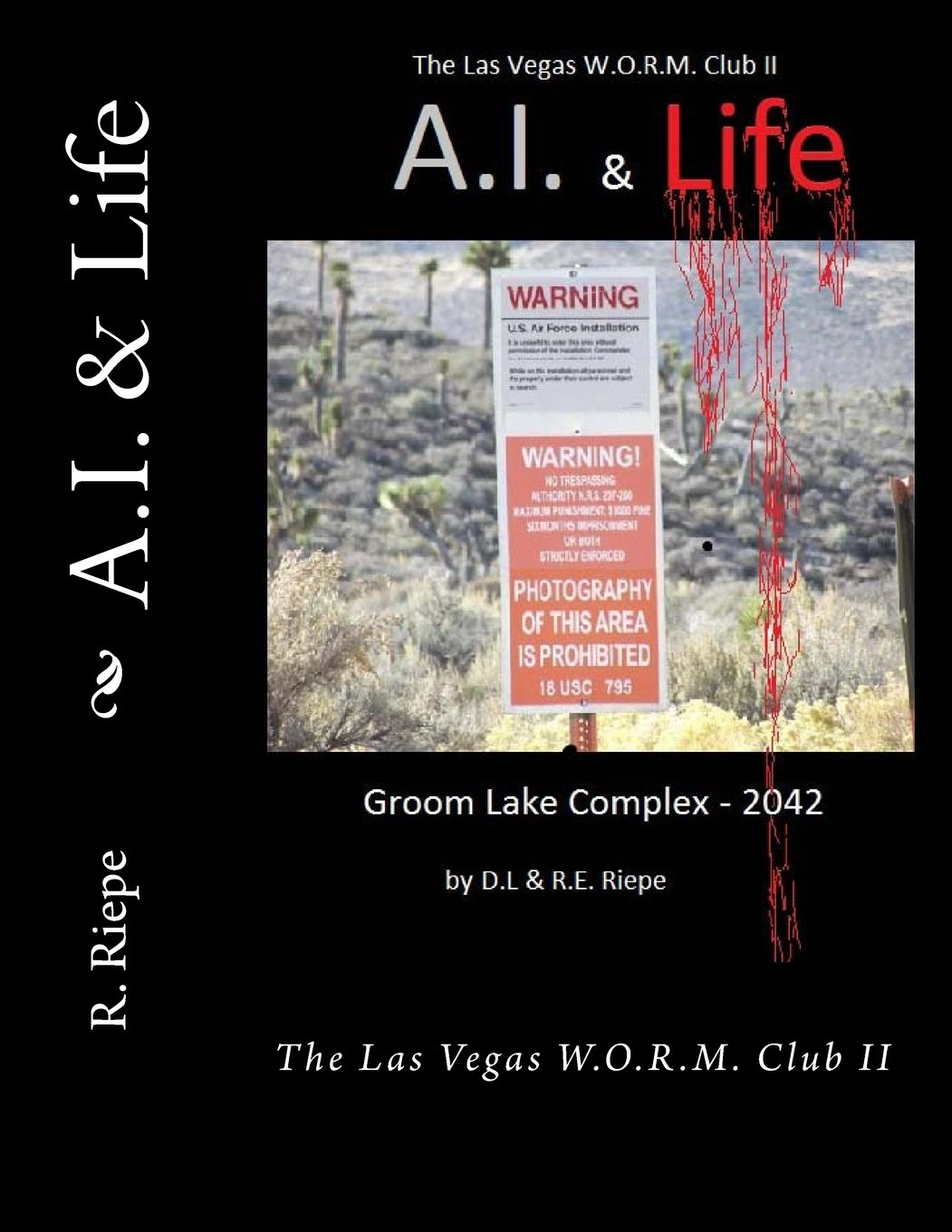 Download A.I. & Life: The Las Vegas W.O.R.M. Club II (Volume 2) pdf epub