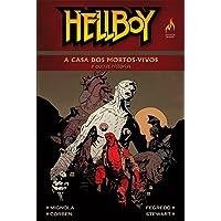 Hellboy. A Casa dos Mortos Vivos - Volume 10
