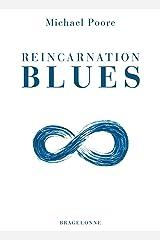 Reincarnation Blues (L'Autre) (French Edition) Paperback