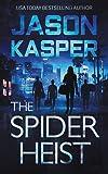The Spider Heist (Spider Heist Thrillers)