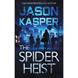 The Spider Heist (Spider Heist Thrillers)