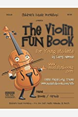 The Violin Fun Book: for Young Students Paperback