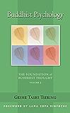 Buddhist Psychology: The Foundation of Buddhist Thought, Volume 3 (English Edition)