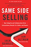 Same Side Selling: How Integrity and