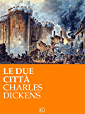 Le due città (RLI CLASSICI)