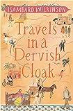 Travels in a Dervish Cloak