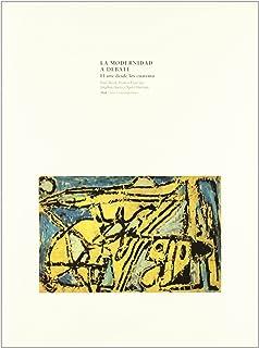 la modernidad a debate the debate of modernism arte contemporaneo spanish edition