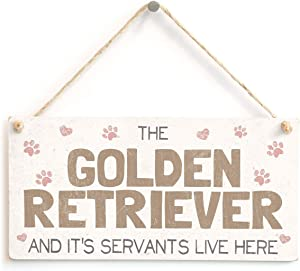 """Meijiafei The Golden Retriever and It's Servants Live Here - Funny Home Accessory Gift Sign for Golden Retriever Dog Owners 10""""x5"""""""