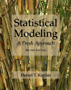 Statistical Modeling: A Fresh Approach (Project MOSAIC Books) (English Edition)