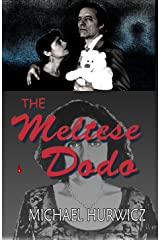 The Meltese Dodo Kindle Edition