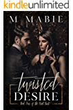 Twisted Desire (The Knot Duet Book 1)