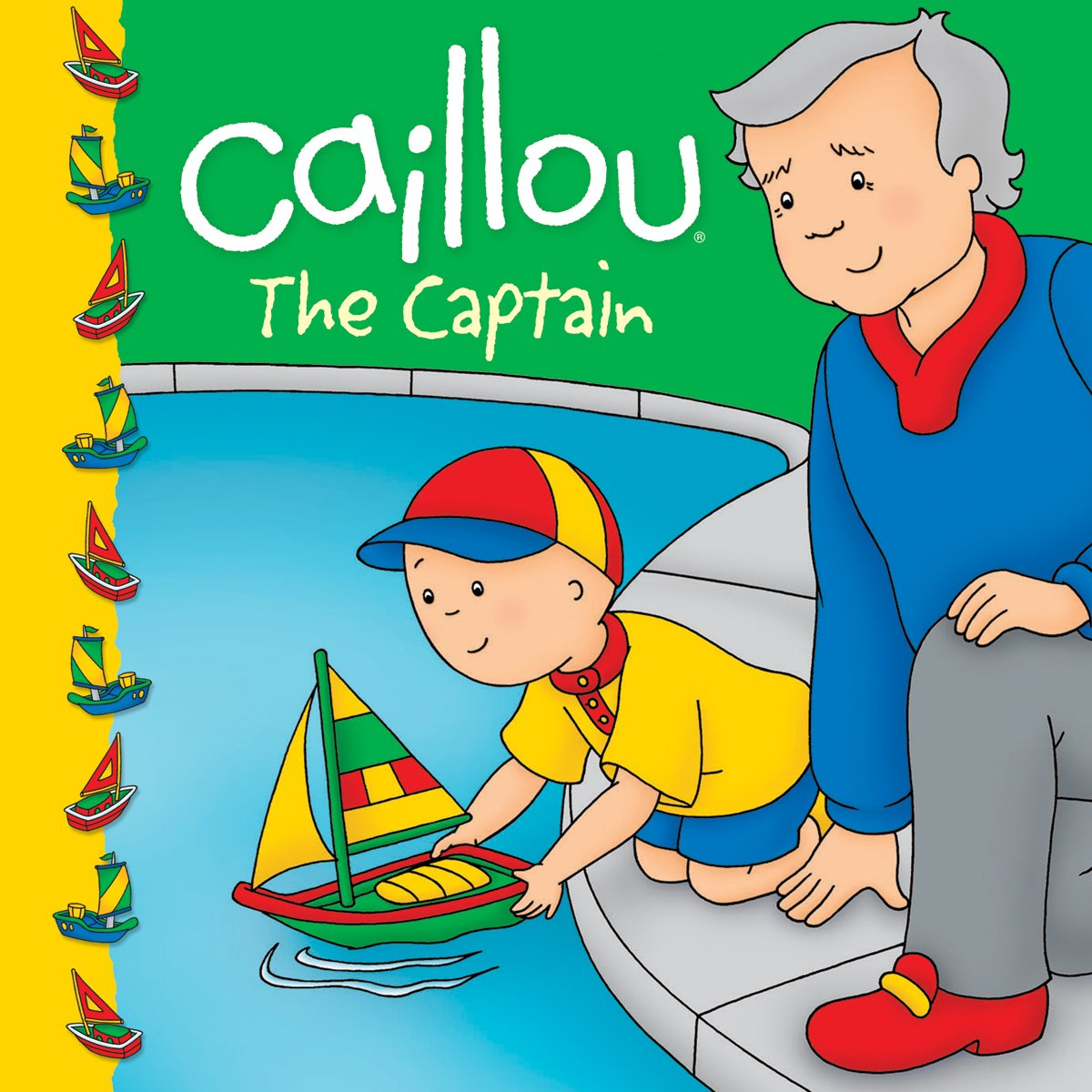 Download Caillou: The Captain (Clubhouse series) ebook