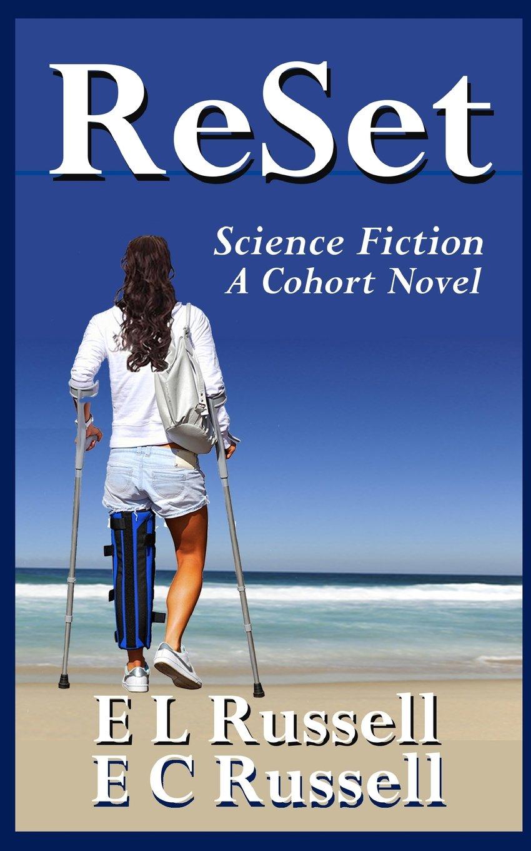 ReSet (A Cohort Novel) (Volume 2) Paperback – March 15, 2014
