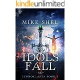 Idols Fall (Iconoclasts Book 3)