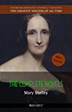 Mary Shelley: The Complete Novels [newly updated] (Book House Publishing) (The Greatest Writers of All Time)