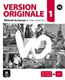 Version originale. Cahier d'exercices. Per le Scuole superiori. Con CD Audio: Version Originale 1 - cahier d'exercices + CD (Fle- Texto Frances)