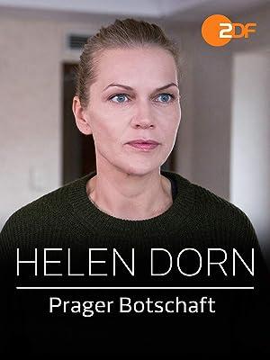 Helen Dorn Prager Botschaft
